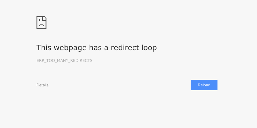 Chrome This webpage has a redirect loop