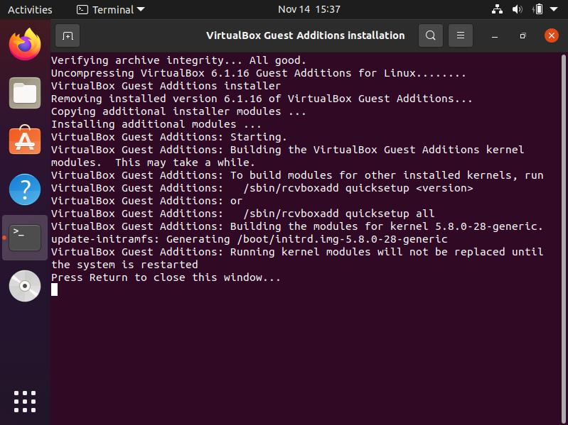 proses install guest virtualbox berhasil